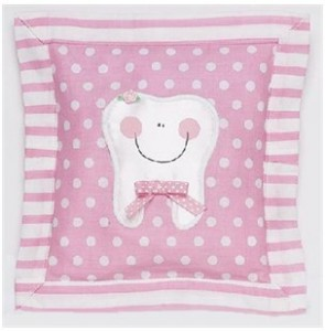 Picture of a Very Cute Tooth Pillow.  FOR THE TOOTH FAIRY (Only You Have to Get the Tooth from Dr. L's Office).  Could I still get something for it since the tooth was mine? =)
